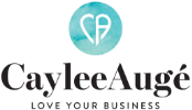Caylee Auge - Love Your Business